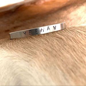 """""""Yeehaw"""" Metal Stamped Bracelet"""